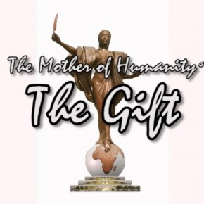 The Mother of Humanity®: The Gift  - A CRTV documentary
